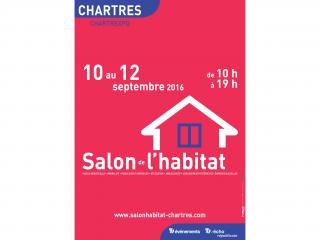 Salon de l'Habitat de CHARTRES (28) du 10 au 12 septembre 2016