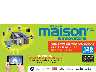 Salon Maison et innovations à Belfort du 27 au 30 octobre 2017