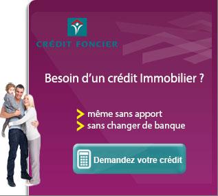 Crédit Foncier, Besoin crédit immobilier ?