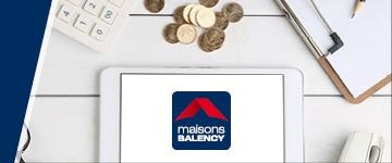 Votre financement avec Maisons Balency