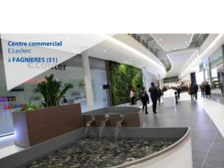Rendez-vous au Centre Commercial de FAGNIERES (51) du 11 au 16 juin