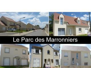 """Week-ends PORTES OUVERTES sur lotissment """"Le Parc des Marronniers"""" à Coutevroult (77)"""
