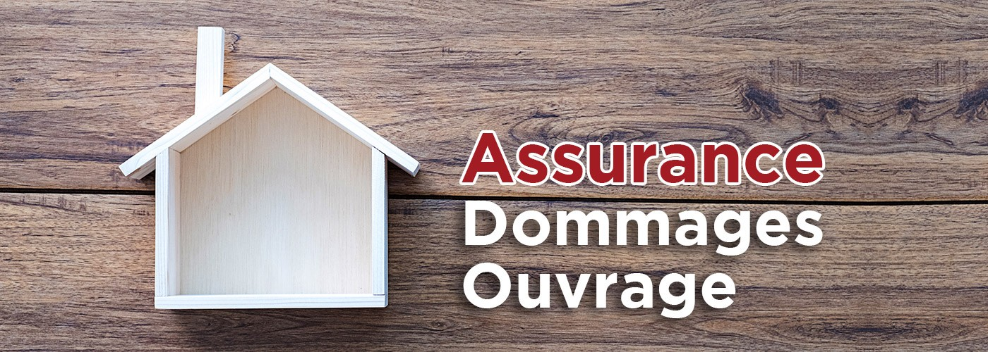 Assurance Dommages-Ouvrage