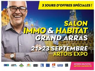 Salon Immo et Habitat Grand Arras (62) du 21 au 23 septembre
