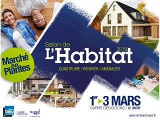 Salon de l'Habitat du HAVRE (76) du 1er au 3 mars 2019