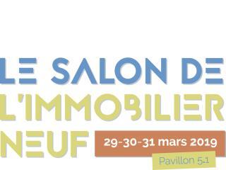 Salon de l'Immobilier NEUF à Paris du 29 au 31 mars 2019