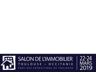 Salon de l'immobilier - du 22 au 24 mars - Parc des expositions - Toulouse (31)