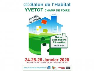 Salon de l'Habitat d'YVETOT (76) du 24 au 26 janvier 2020