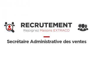 MAISONS EXTRACO - RECRUTEMENT - Secrétaire Administrative des ventes