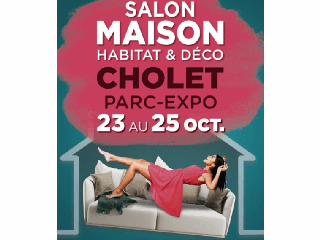 INFO DE DERNIERE MINUTE - SALON DE L'HABITAT DE CHOLET